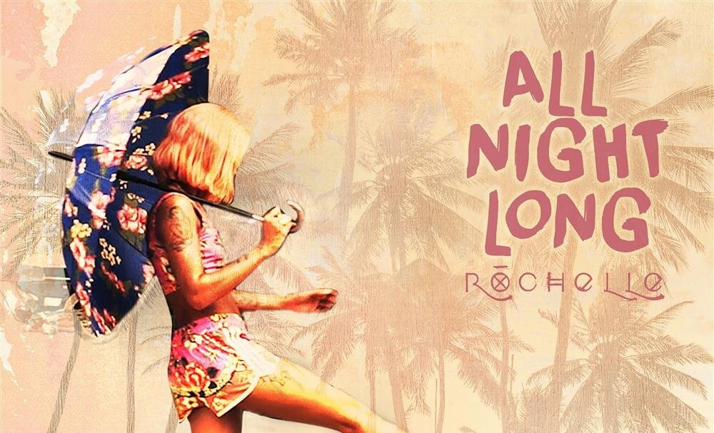 All-Night-Long-Rochelle