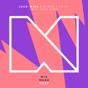 Jack Wins - Slave 2 Love (Artwork)