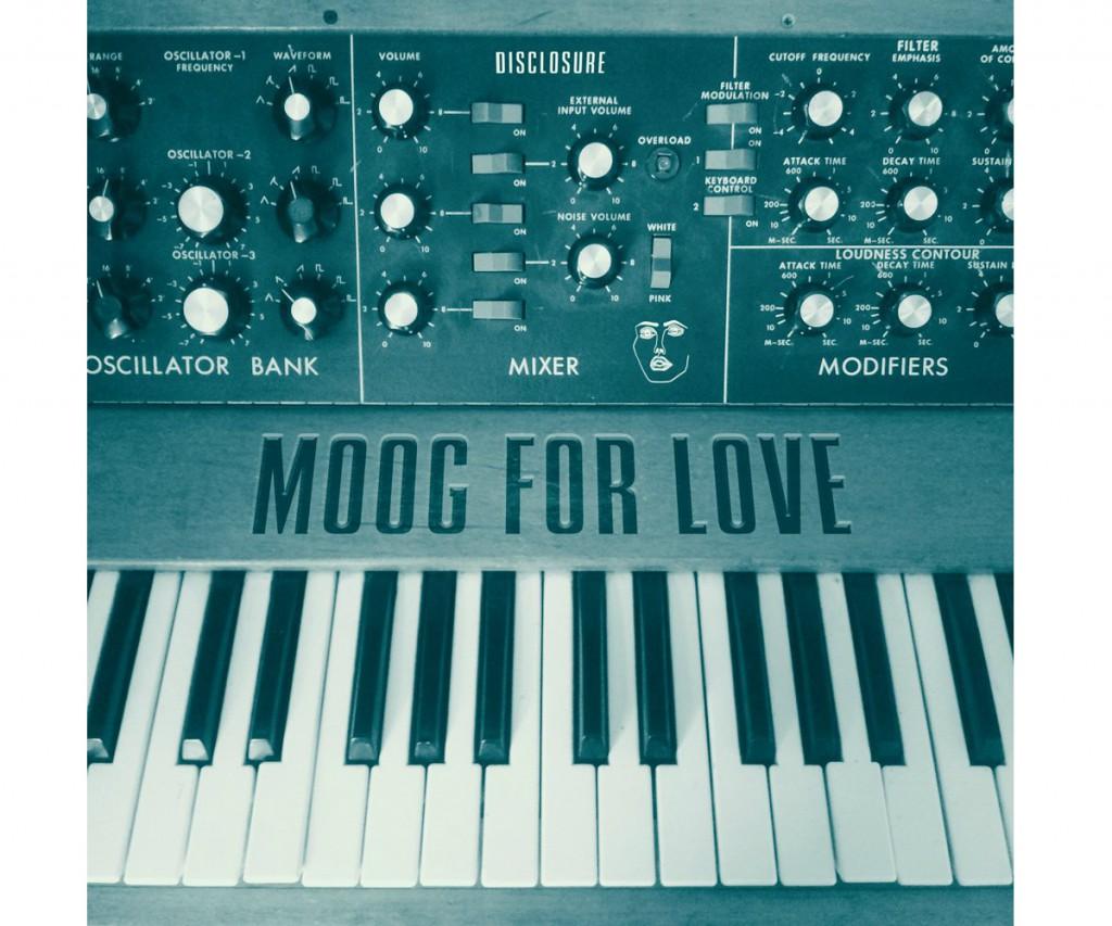 Disclosure-Moog-For-Love