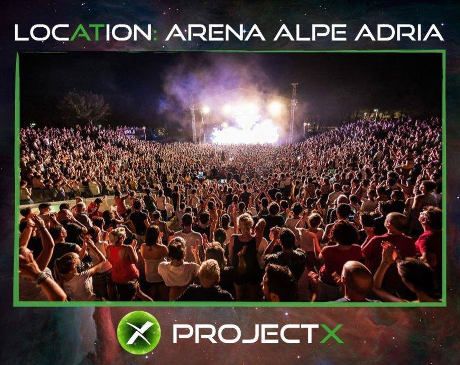 Project X - Arena Alpe Adria