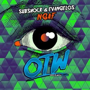 Subshock & Evangelos - NGAF Artwork