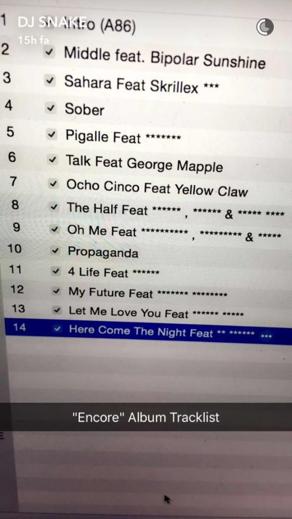 Ecco la foto della tracklist dell'album Encore, pubblicata dallo stesso Dj Snake su Snapchat