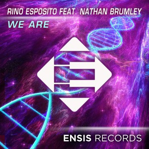 Rino Esposito feat. Nathan Brumley - We Are