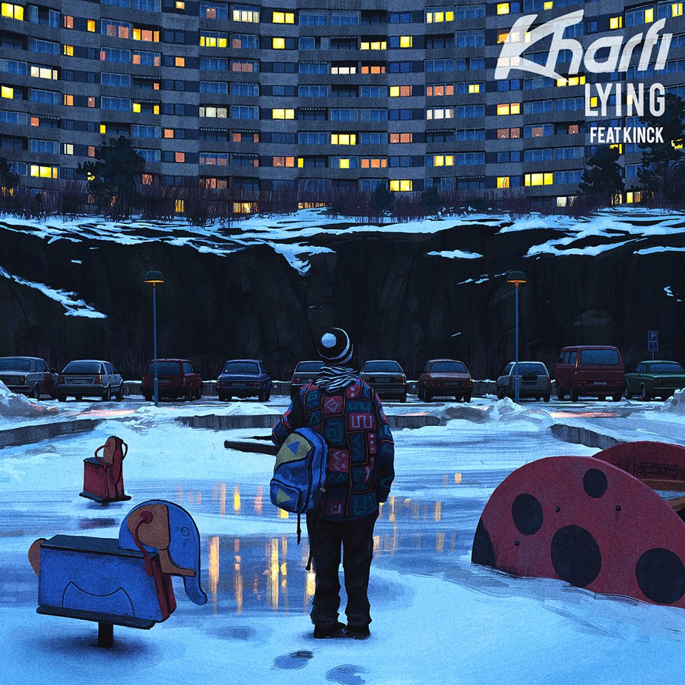 Kharfi - Lying feat. Kinck