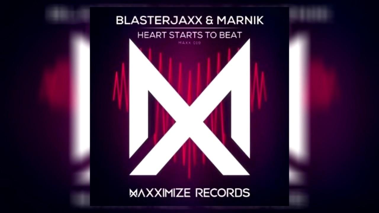 Blasterjaxx & Marnik - Heart Starts To Beat