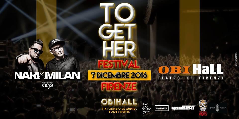 ToGetHer @ Obihall Firenze - Nari & Milani