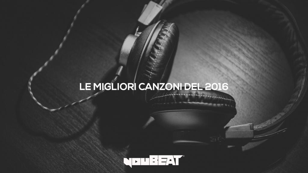 Best of 2016: le migliori canzoni