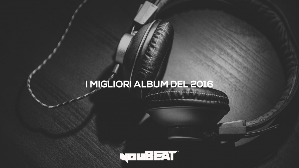Best of 2016: i 5 migliori album