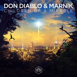 Don Diablo & Marnik - Children Of A Miracle (Cover Art)