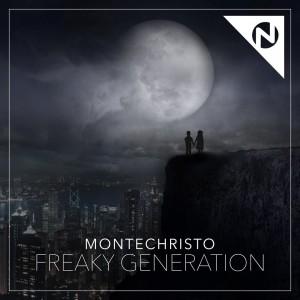 Montechristo - Freaky Generation (Cover Art)