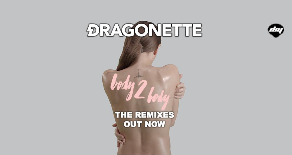 Dragonette - Body 2 Body (The Remixes)