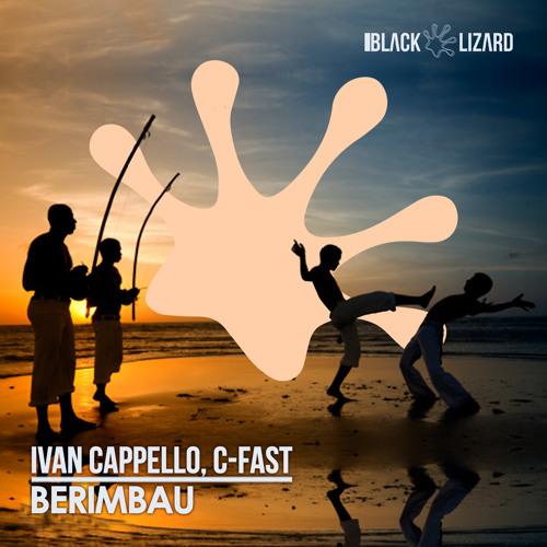 Ivan Cappello, C-Fast - Berimbau [Black Lizard]