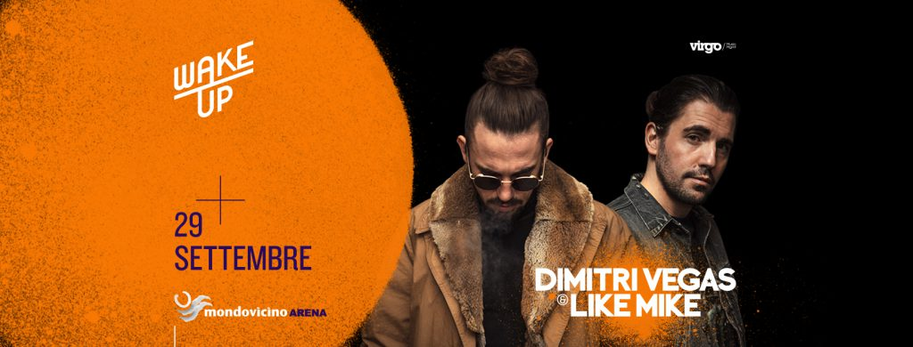 Dimitri Vegas & Like Mike @ Wake Up 2018