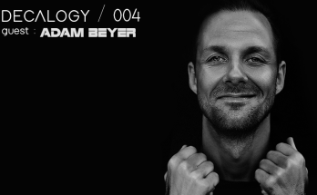 Decalogy 004 - Adam Beyer