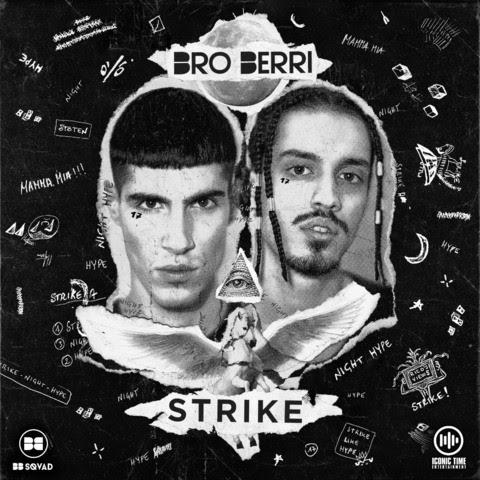 Bro Berri - Strike