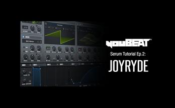 youBEAT Serum Tutorial EP.2 - Joyryde