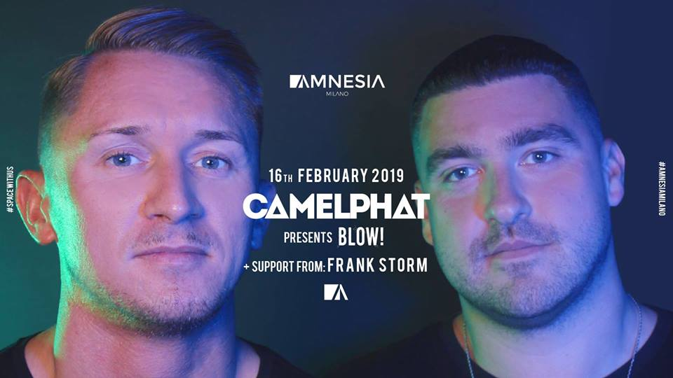 Camelphat presents BLOW! @ Amnesia Milano [16.02.19]