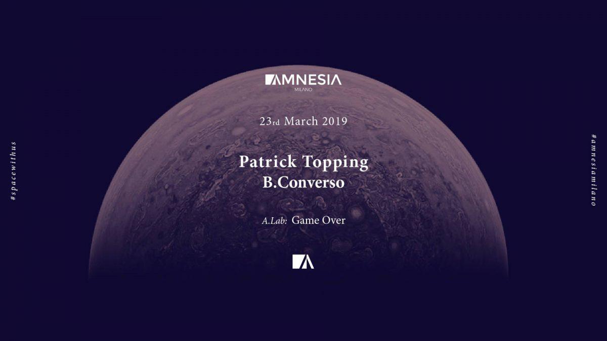 Patrick Topping @ Amnesia Milano