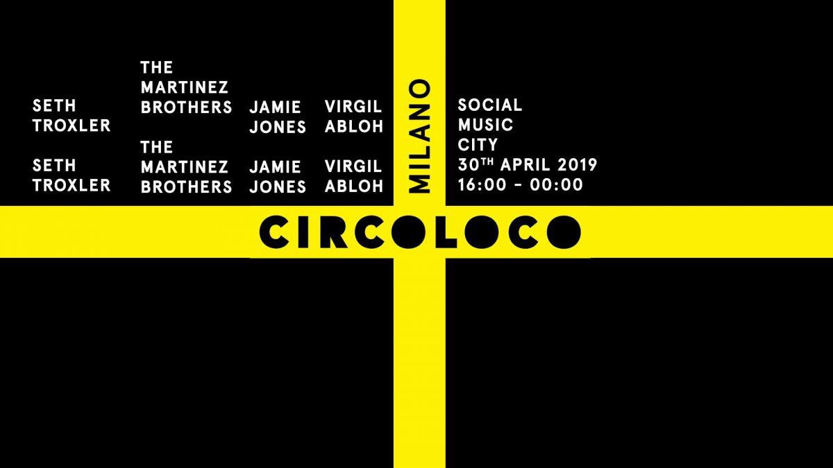 Circoloco @ Social Music City - Milano