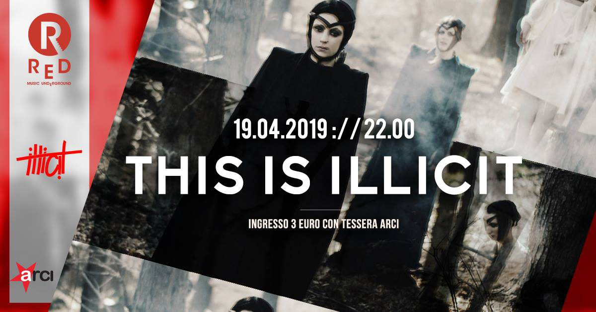 This Is Illicit @ Red - Lecco