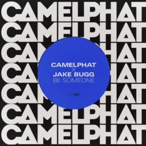 CamelPhat x Jake Bugg - Be Someone