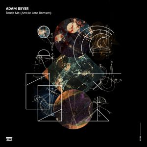 ADAM BEYER - Teach Me (Amelie Lens Acid Mix)