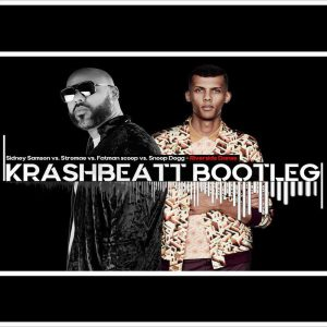 Sidney Samson vs Stromae vs Fatman Scoop vs Snoop Dogg - Riverside Danse (Krashbeatt Bootleg) [FREE DOWNLOAD]