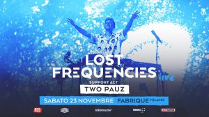 LOST FREQUENCIES live @ Fabrique Milano (23.11.19)