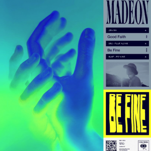 MADEON - Be Fine