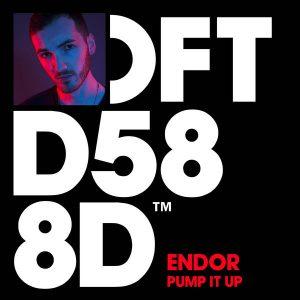 ENDOR - Pump It Up [Defected]