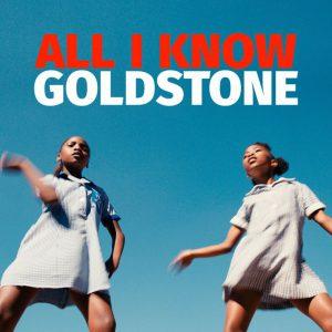 GOLDSTONE - All I Know [Wagram]
