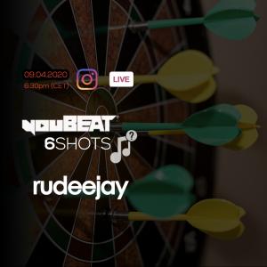 youBEAT 6Shots - Rudeejay