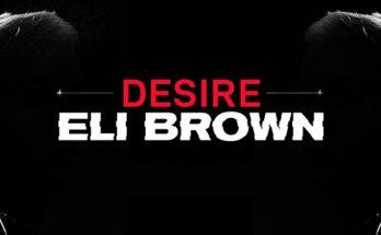 Eli Brown - Desire