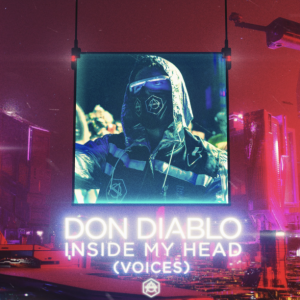Don Diablo - Inside My Head (Voices)