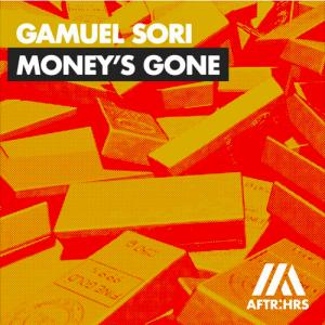 Gamuel Sori - Money's Gone
