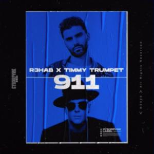 R3HAB x Timmy Trumpet - 911