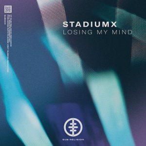 StadiumX - Losing My Mind