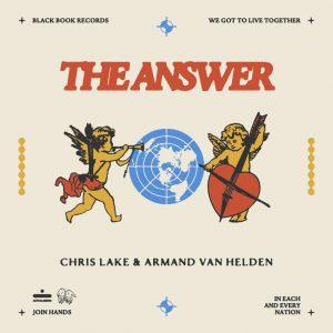 CHRIS LAKE & ARMAND VAN HELDEN - The Answer (feat. Arthur Baker & Victor Simonelli) [Black Book Records]