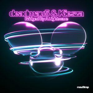 DEADMAU5 & KIESZA - Bridged By A Lightwave [mau5trap]