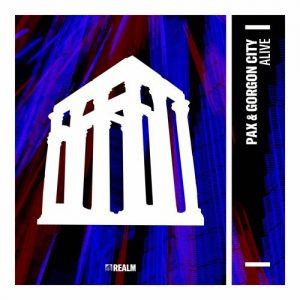 PAX, GORGON CITY - Alive [Realm Records]