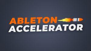 Ableton Accelerator