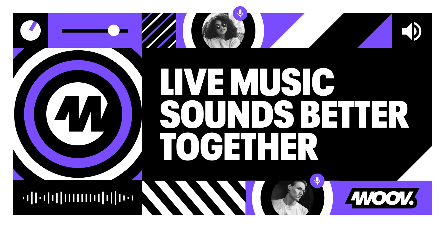 WOOV, LIVE MUSIC SOUNDS BETTER TOGETHER