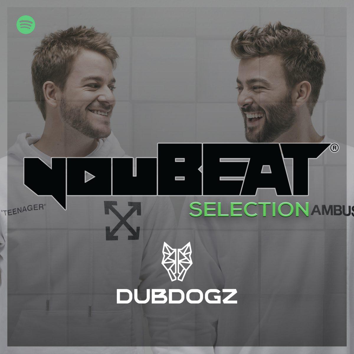 youBEAT Spofify Selection - DUBDOGZ